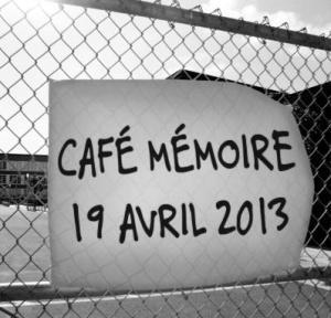 Rappel café mémoire 19.04.2013